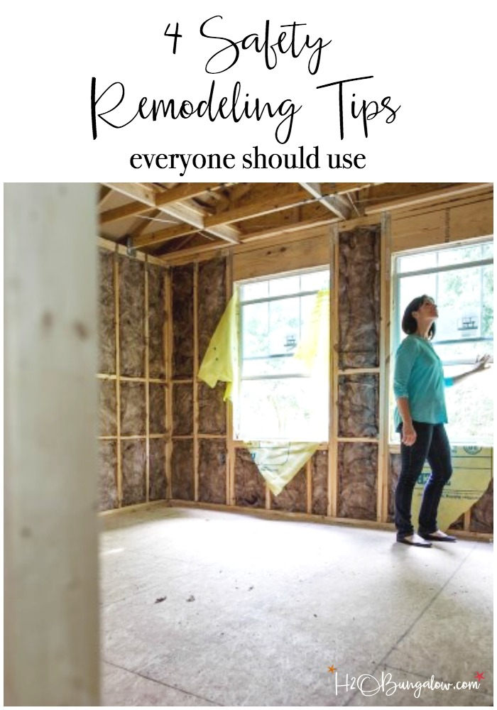 4 Remodeling Safety Tips Everyone Should Use H20bungalow