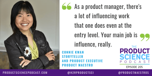 The Connie Kwan Hypothesis: Great Product Managers Influence with Storytelling