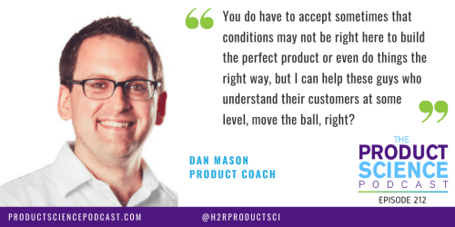 The Dan Mason Hypothesis: Great Product Leaders Focus on Moving the Ball Forward