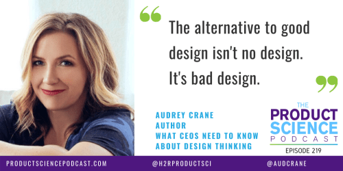 The Audrey Crane Hypothesis: If You Don't Hire Enough Designers, You Don't Get No Design, You Get Bad Design