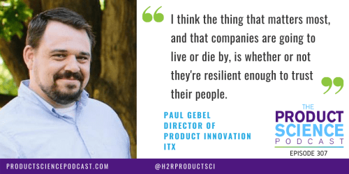The Paul Gebel Hypothesis: Products Succeed or Fail Based on the Trust They Build