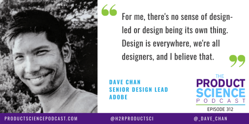 The Dave Chan Hypothesis: We Are All Designers