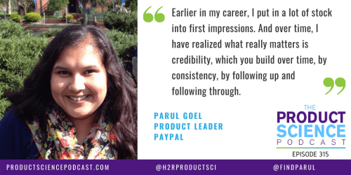 The Parul Goel Hypothesis: Product Managers Should Prioritize Being Credible Rather Than Impressive