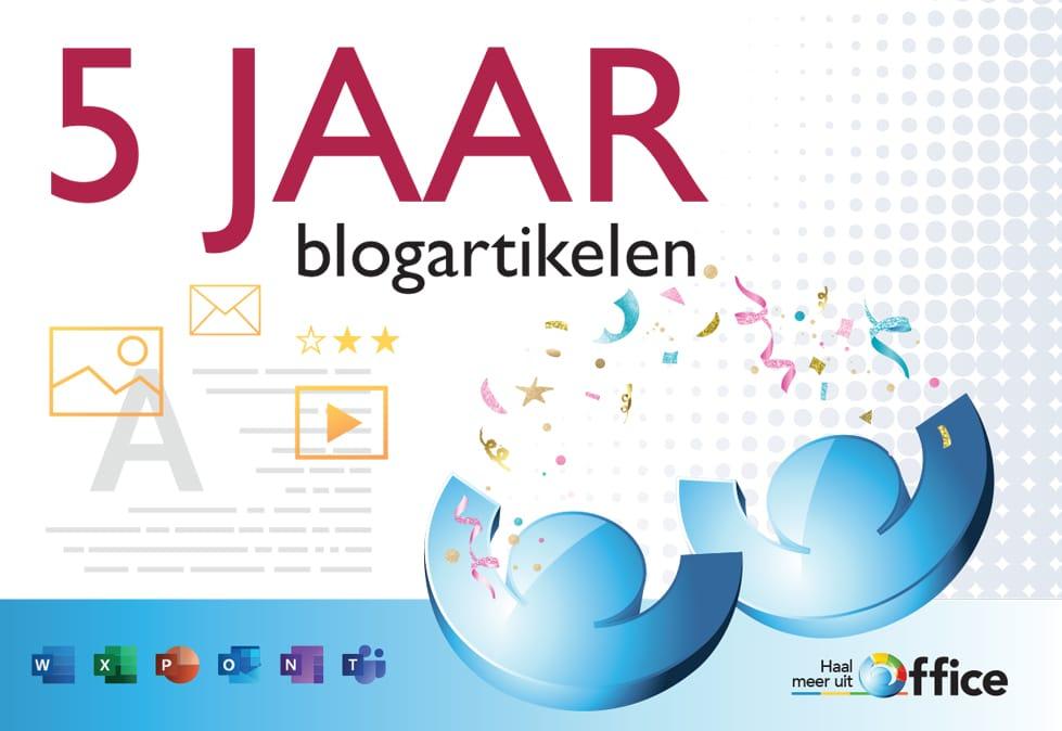 5 jaar blogs_HaalmeeruitOffice.nl