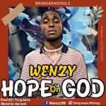 Music | Wenzy-Hope-On-God