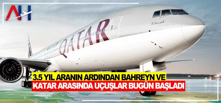 3.5 yıl aranın ardından Bahreyn ve Katar arasında uçuşlar bugün başladı