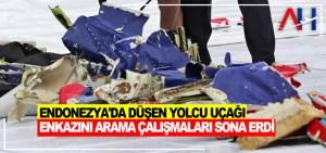 9 Ocak'ta düşen yolcu uçağı enkazının arama çalışmaları sona erdi
