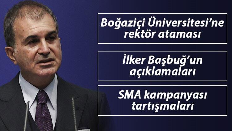 İlker Başbuğ'un açıklamaları, Boğaziçi'ne rektör ataması, SMA kampanyası tartışmaları... AK Partili Çelik'ten flaş açıklamalar