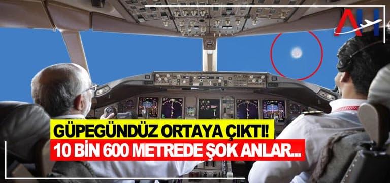 Pilotlar güpegündüz uçan gizemli bir cismi cep telefonuyla görüntüledi