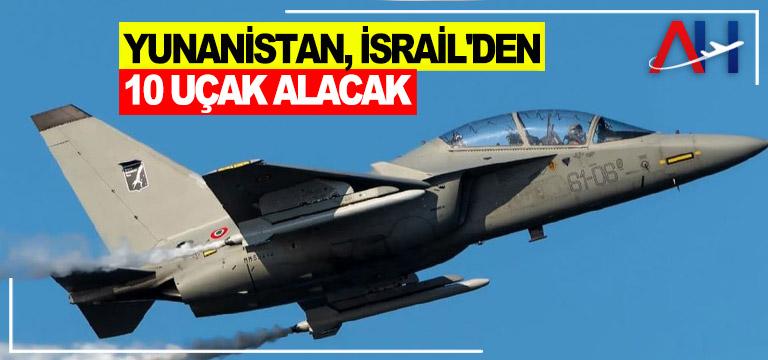 Tel Aviv, Atina'ya 10 adet M-346 eğitim uçağı satacak