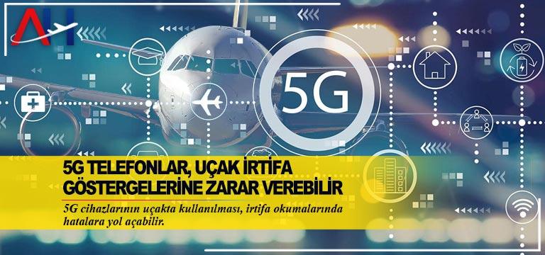 DGAC: 5G telefonlar, uçak irtifa göstergelerine zarar verebilir