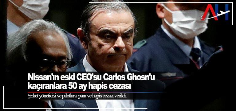 Nissan'ın eski CEO'su Carlos Ghosn'u kaçıranlara 50 ay hapis cezası