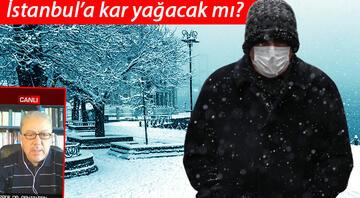 Prof. Dr. Orhan Şenden Sıra dışı meteorolojik olaylar açıklaması Salı günü kar geliyor