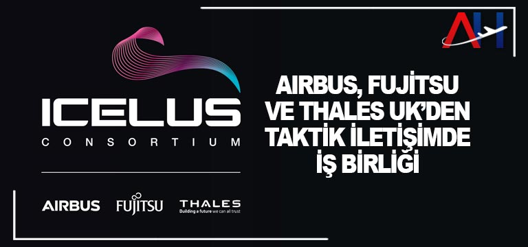 Airbus taktik iletişimde mutabakat anlaşması imzaladı