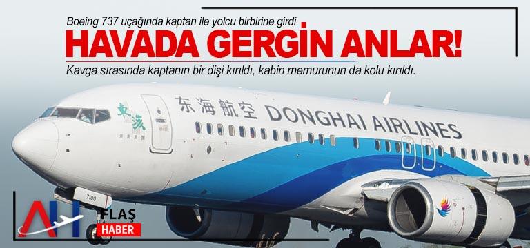 Boeing 737 uçağında kaptan ile yolcu birbirine girdi