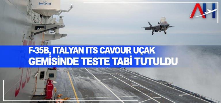 F-35B, İtalyan ITS Cavour uçak gemisinde teste tabi tutuldu