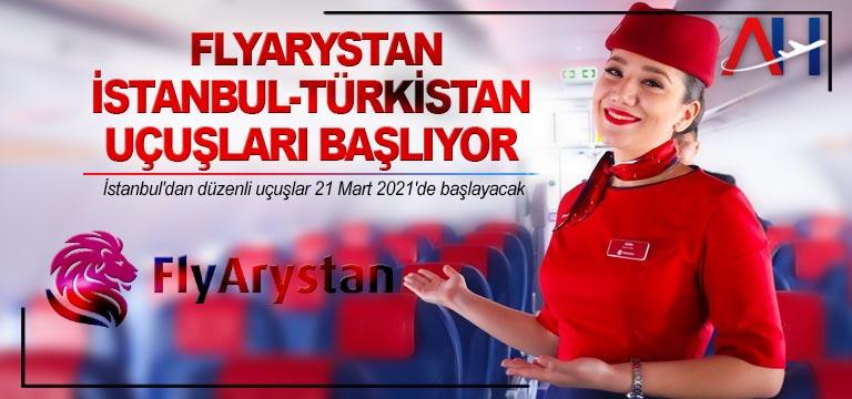 FlyArystan İstanbul-Türkistan uçuşları başlıyor