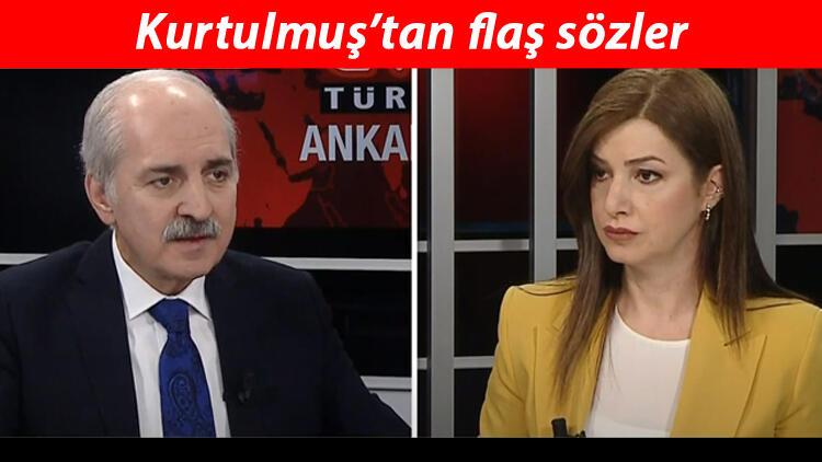 Son dakika... Numan Kurtulmuş'tan CNN Türk'te önemli açıklamalar