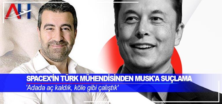 SpaceX'in Türk mühendisinden Musk'a suçlama