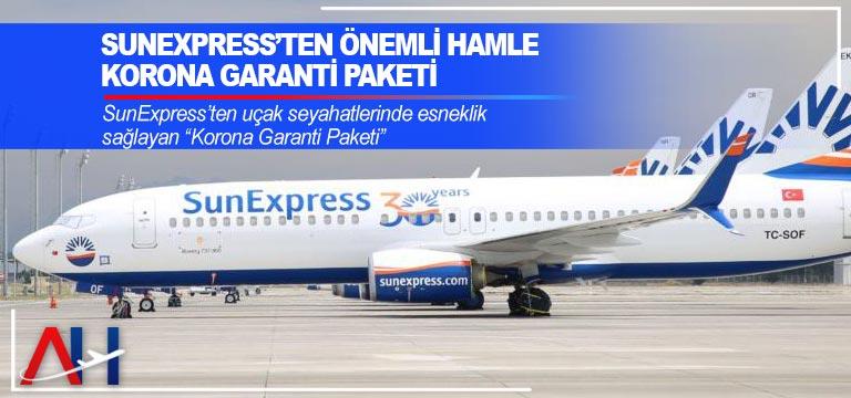 SunExpress'ten önemli hamle: Korona Garanti Paketi