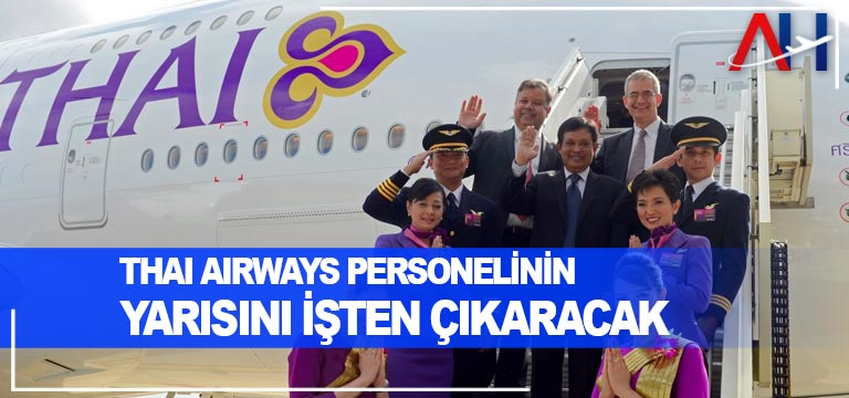 Thai Airways personelinin yarısını işten çıkaracak