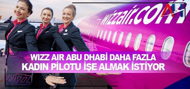 Wizz Air Abu Dhabi daha fazla kadın pilotu işe almak istiyor