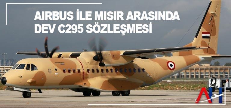 Airbus ile Mısır arasında dev C295 sözleşmesi
