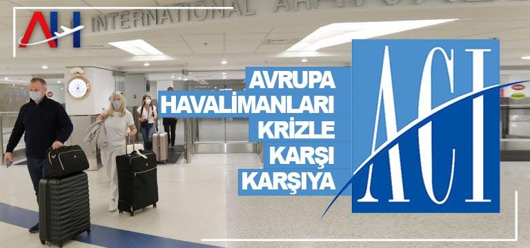 Avrupa havalimanları krizle karşı karşıya