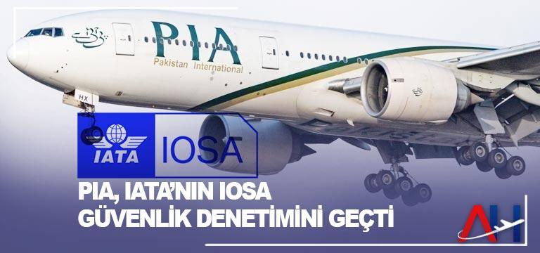 PIA, IATA'nın IOSA güvenlik denetimini geçti