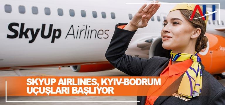SkyUp Airlines, Kyiv-Bodrum uçuşları başlıyor