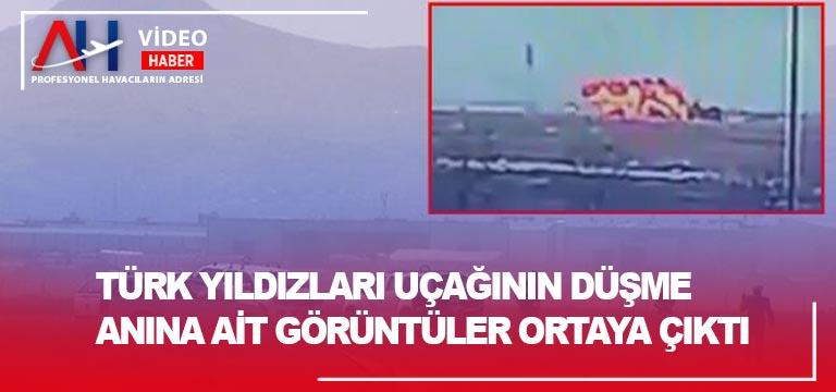 Türk Yıldızları uçağının düşme anına ait görüntüler ortaya çıktı