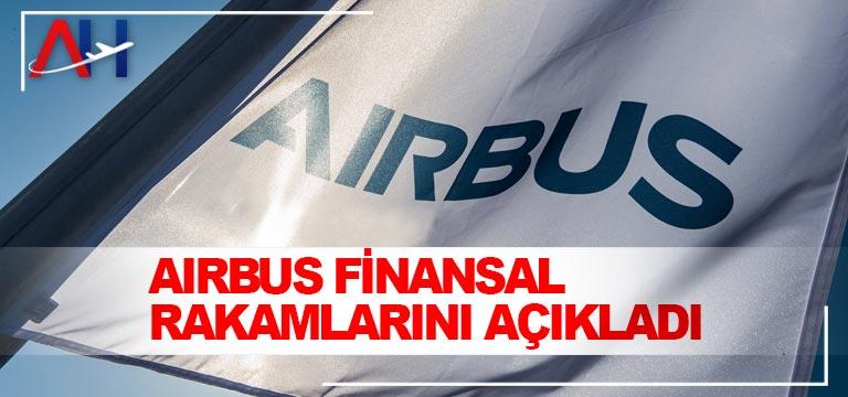 Airbus finansal rakamlarını açıkladı