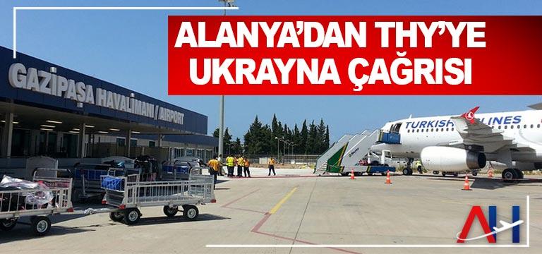 Alanya'dan THY'ye Ukrayna çağrısı