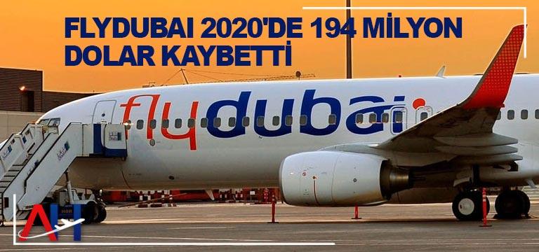 Flydubai 2020'de 194 Milyon Dolar Kaybetti