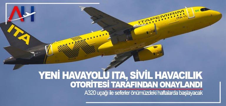 Yeni havayolu ITA, sivil havacılık otoritesi tarafından onaylandı