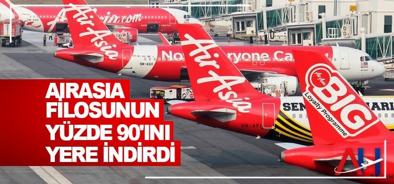 AirAsia filosunun yüzde 90'ını yere indirdi
