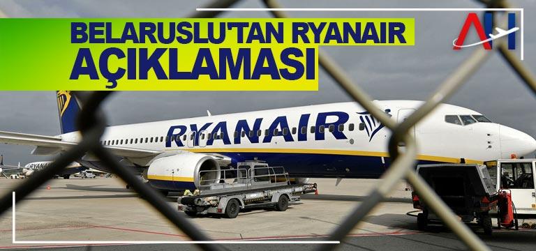 Belaruslu'tan Ryanair açıklaması