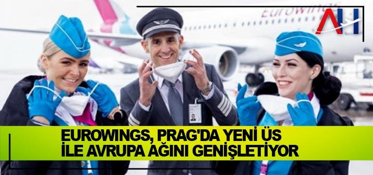 Eurowings, Prag'da yeni üs ile Avrupa ağını genişletiyor