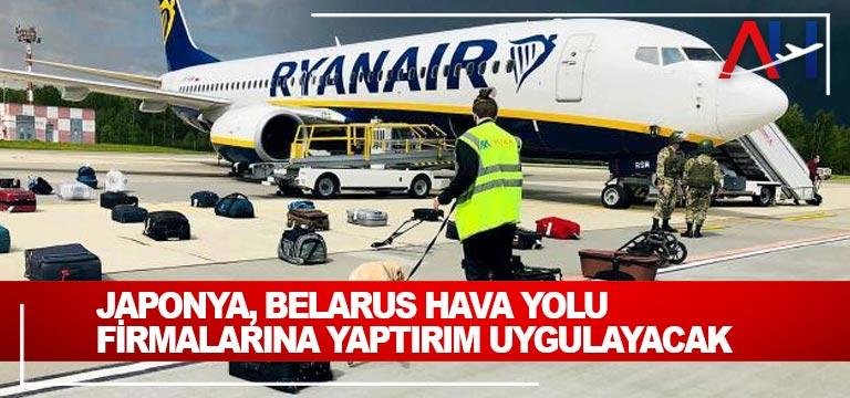 Japonya, Belarus hava yolu firmalarına yaptırım uygulayacak