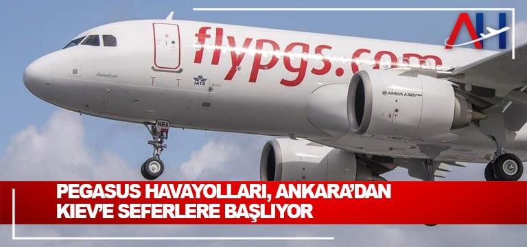 Pegasus Havayolları, Ankara'dan Kiev'e seferlere başlıyor