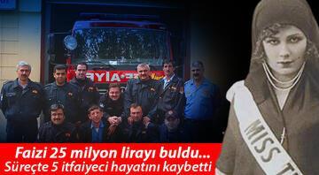 Türkiye güzelinden 263 itfaiyeciye büyük miras Faizi 25 milyon lirayı buldu