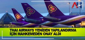 Thai Airways yeniden yapılandırma için mahkemeden onay aldı