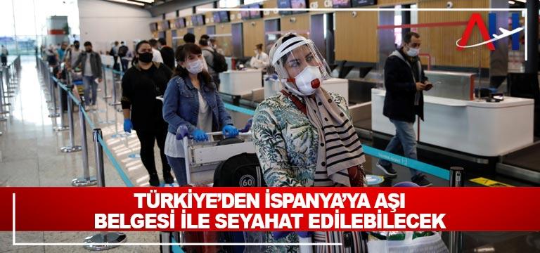 Türkiye'denİspanya'ya seyahat edecekler için aranan şartlar belli oldu
