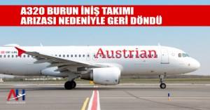 A320 Burun İniş Takımı arızası nedeniyle geri döndü - Airline Haber