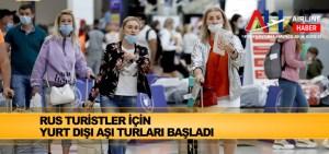 Rus turistler için yurt dışı aşı turları başladı
