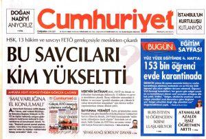 FETÖ konusunda elini taşın altına koymayan Cumhuriyet Gazetesi HSK'yı hedef aldı - SON TV