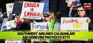 Southwest Airlines çalışanları aşı görevini protesto etti