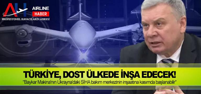 """Türkiye, dost ülkede inşa edecek! """"Baykar Makina'nın Ukrayna'daki SİHA bakım merkezinin inşaatına kasımda başlanabilir"""""""