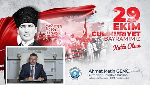 Başkan Ahmet Metin Genç'ten 29 Ekim mesajı
