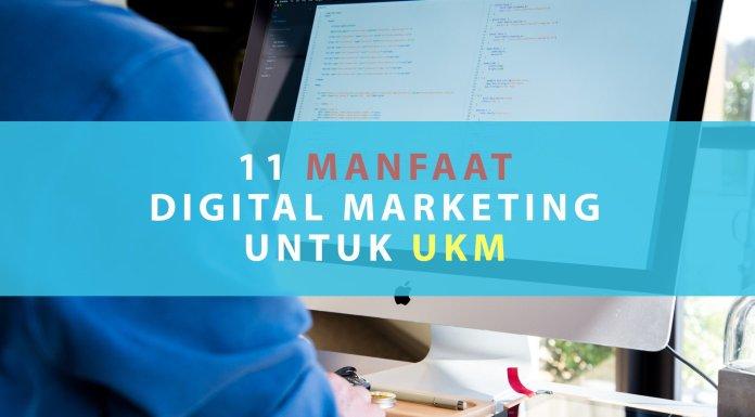 11 Manfaat Digital Marketing untuk Usaha Kecil Menengah